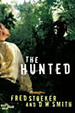 The Hunted (Every Man Series) (1400070384) by Stoeker, Fred