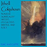 img - for Ithell Colquhoun: Pioneer Surrealist Artist, Occultist, Writer and Poet book / textbook / text book