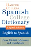 HarperCollins English-Spanish College Dictionary / Diccionario HarperCollins College Inglés-Español (Harper Collins College Book 1)