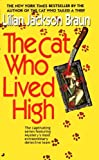 The Cat Who Lived High (Turtleback School  &  Library Binding Edition)