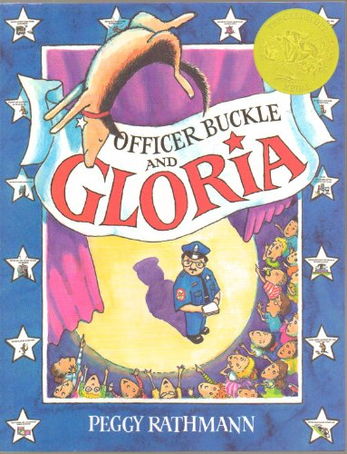 Officer Buckle and Gloria - The Children At Napville Elementary School Always Ignore His Safety Tips, Until a Police Dog Name Gloria Accompanies Him When He Gives His Speeches - Paperback - First Edition (1995) - 2nd Printing 1997