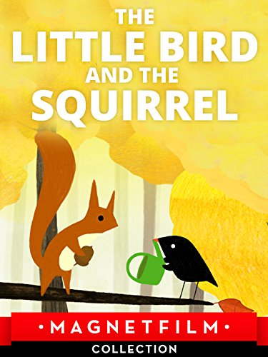 The little Bird and the Squirrel on Amazon Prime Instant Video UK