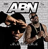ABN / It Is What It Is