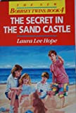 Secret of the Sand Castle (0099665808) by Laura Lee Hope