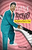 Little Richard: The Birth of Rock n Roll