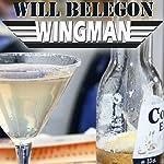 Wingman | Will Belegon