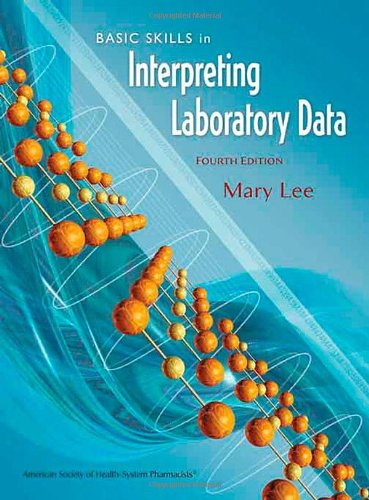 Basic Skills in Interpreting Laboratory Data, 4th Edition