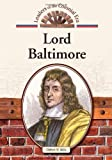 img - for Lord Baltimore (Leaders of the Colonial Era) book / textbook / text book