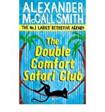 (The Double Comfort Safari Club) By Alexander McCall Smith (Author) Paperback on (Mar , 2011) Alexander McCall Smith
