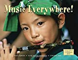 img - for Music Everywhere! (Global Fund for Children Books (Hardcover)) book / textbook / text book