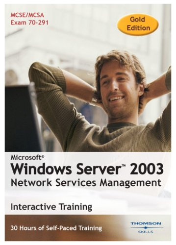 Microsoft Windows Server 2003: Network Services Management 30 Hour Training Course (Gold Edition) (PC)