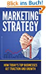 Marketing Strategy: How Today's Top C...