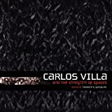 Carlos Villa and the Integrity of Spaces [Paperback] [2012] (Author) Theodore Gonzalves