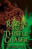 img - for Ratha and Thistle-Chaser (Book of the Named) book / textbook / text book