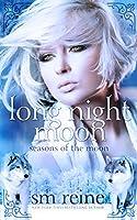 Long Night Moon: A Young Adult Paranormal Novel (Seasons of the Moon Book 3) (English Edition)
