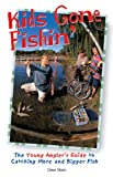 Kids Gone Fishin