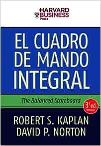 El cuadro de mando integral: Robert Kaplan: 9788498750485: Amazon.com