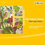 Über das Glück | Hermann Hesse