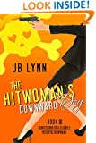 The Hitwoman's Downward Dog (Confessions of a Slightly Neurotic Hitwoman Book 9)
