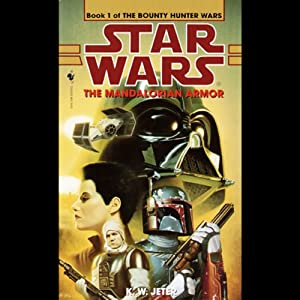 Star Wars: The Bounty Hunter, Book 1: The Mandalorian Armor Audiobook