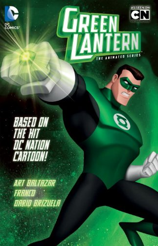Green Lantern: The Animated Series (Green Lantern (Graphic Novels)): Art Baltazar, Franco, Ivan Cohen, Dario Brizuela: 9781401238193: Amazon.com: Books