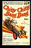 CHITTY CHITTY BANG BANG. THE STORY OF THE FILM. (0330022075) by Burke, John.