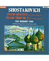 Shostakovich Piano Quintet in Gminor Op.57 Piano Trio No.2 in E minor Op.67