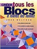 echange, troc Joen Wolfrom - Créer tous les blocs à toutes les tailles