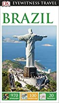 DK Eyewitness Travel Guide: Brazil (Eyewitness Travel Guides)