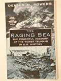 Raging Sea: The Powerful Account of the Worst Tsunami in U.S. History