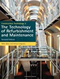 img - for Construction Technology 3: The Technology of Refurbishment and Maintenance. Mike Riley and Alison Cotgrave book / textbook / text book