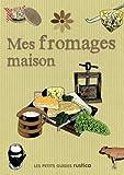 echange, troc Rita Ash - Mes fromages maison