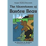 The Adventures of Buster Bearby Thornton W. Burgess