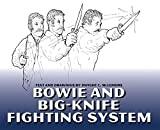 img - for Bowie And Big-knife Fighting System book / textbook / text book