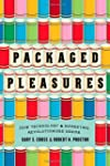 Packaged Pleasures: How Technology an...
