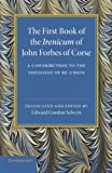 img - for The First Book of the Irenicum of John Forbes of Corse: A Contribution to the Theology of Re-union book / textbook / text book