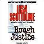 Rough Justice   Lisa Scottoline