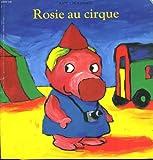 echange, troc Antoon Krings - Rosie au cirque