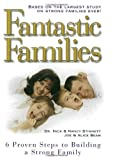 img - for By Nick Stinnett Fantastic Families: 6 Proven Steps to Building a Strong Family (No Edition Stated) [Hardcover] book / textbook / text book