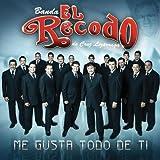 DIME QUE ME QUIERES - Banda El Recodo