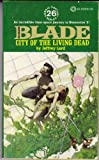 City of the Living Dead (Richard Blade, No. 26) (0523401930) by Jeffrey Lord