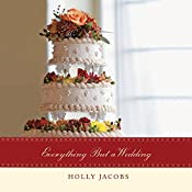 Everything but a Wedding: Everything But..., Book 3 | Holly Jacobs