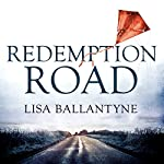 Redemption Road | Lisa Ballantyne