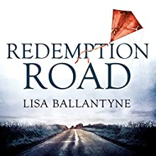 Redemption Road (       UNABRIDGED) by Lisa Ballantyne Narrated by Peter Kenny