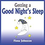 Getting a Good Night's Sleep | Fiona Johnston
