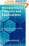 Microservices: Patterns and Applicati...