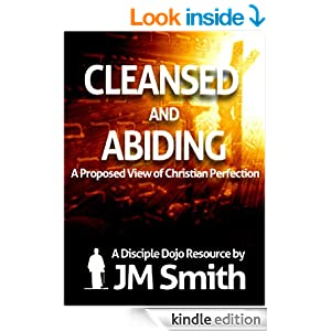 Cleansed and Abiding: A Proposed View of Christian Perfection - Kindle edition by JM Smith. Religion & Spirituality Kindle eBooks @ Amazon.com.