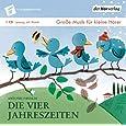 Die vier Jahreszeiten: Die Taschenphilharmonie. Große Musik für kleine Hörer
