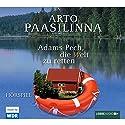 Adams Pech, die Welt zu retten Hörspiel von Arto Paasilinna Gesprochen von:  div.