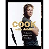 Cook with Jamie: My Guide to Making You a Better Cookby Jamie Oliver